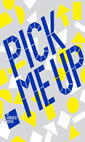 Pick Me Up Contemporary Graphic Art Festival